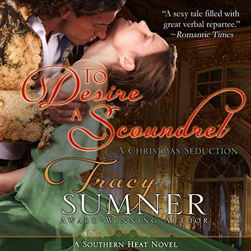 Audiobook cover for To Desire A Scoundrel (audiobook) by Tracy Sumner