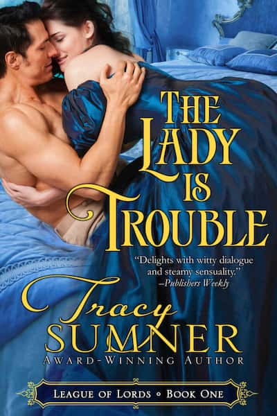 Book cover for The Lady is Trouble by Tracy Sumner